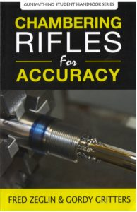 Chambering Rifles for Accuracy
